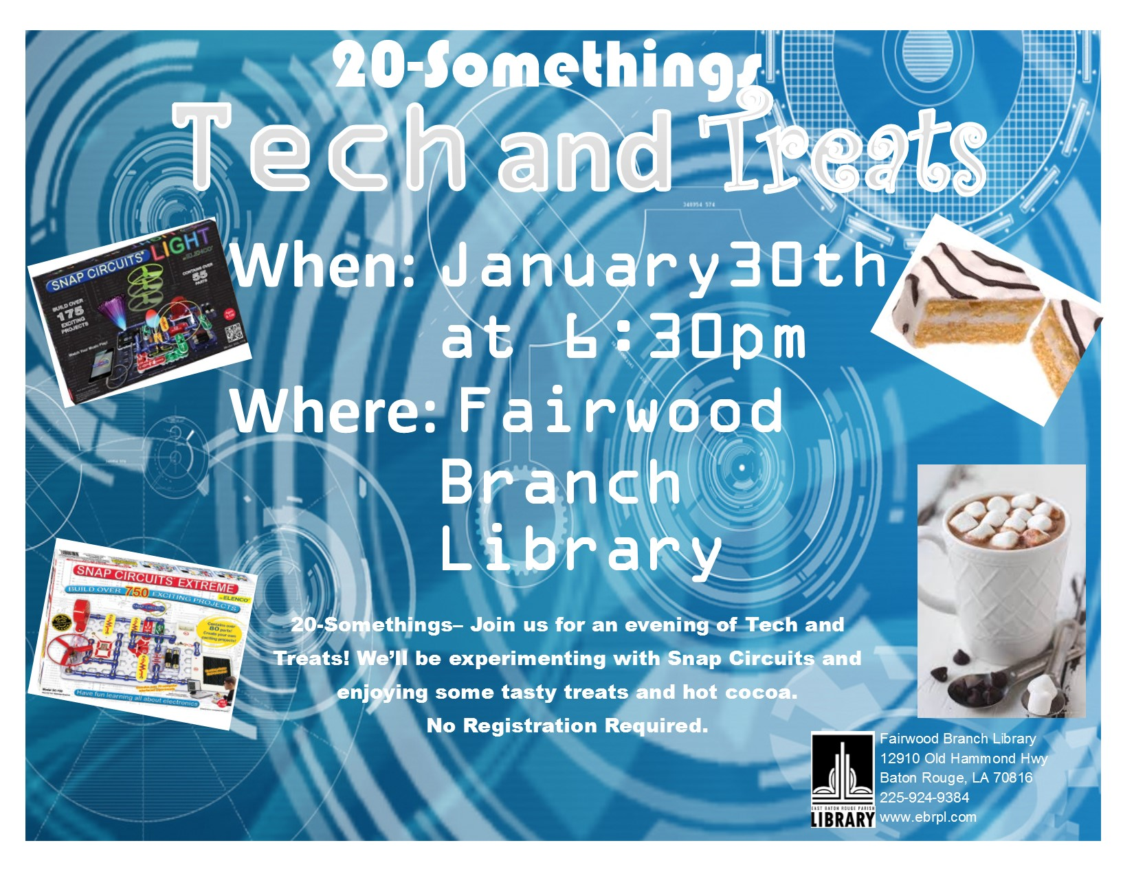 20somethings Tech And Treats At Fairwood East Baton Rouge Parish Snap Circuit Extreme
